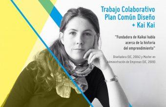 Lunes 15 de Junio a las 11:30. Charla de Catalina Hernández. KaiKai en trabajo colaborativo con Plan Común Diseño.