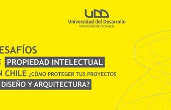 Seminario Desafíos de Propiedad Intelectual en Chile