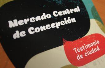 PROYECTO: Rescate de la memoria histórica del Mercado de Concepción