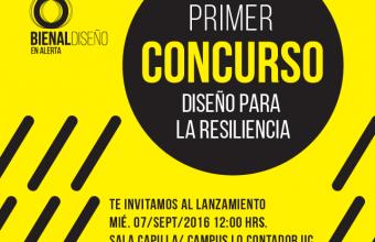 Primer Concurso Diseño para la Resiliencia, 6ta Bienal de Diseño