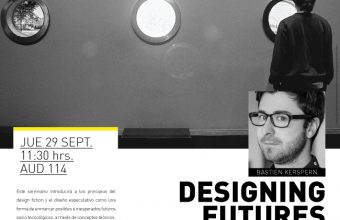 Charla y Workshop por Bastien Kerspern experto en design fiction