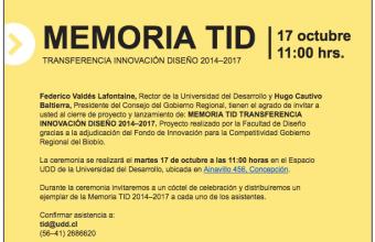 Ceremonia de cierre proyecto y lanzamiento de Memoria TID : Transferencia Innovación Diseño 2014-2017