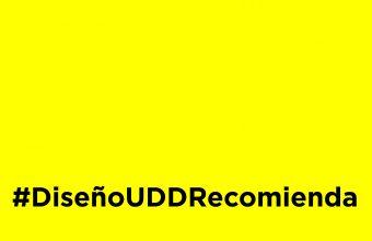 #DiseñoUDDRecomienda