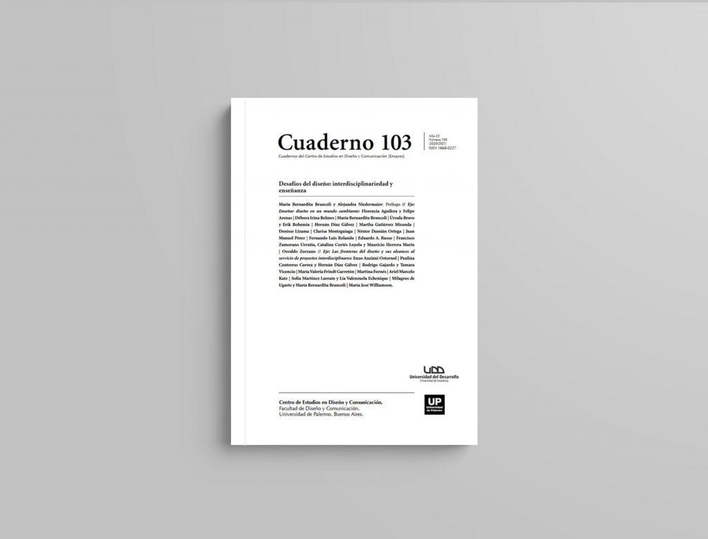 La Facultad Publica En Conjunto Con La Universidad De Palermo Un Especial De Los Cuadernos Del Centro De Estudios En Diseño Y Comunicación Udd Facultad De Diseño